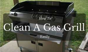 how to clean a gas grill easily