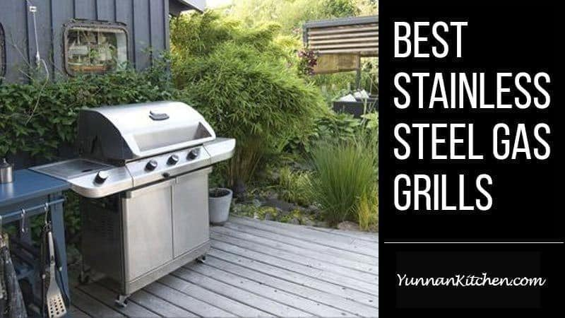 best stainless steel gas grills
